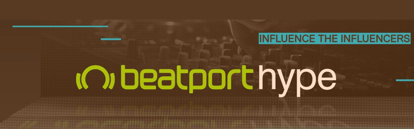 BEATPORT HYPE: une opportunité pour les artistes et labels indés émergents?